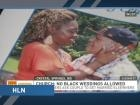 Church Allegedly Refuses to Marry Black Couple