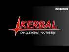 Challenging YouTubers: A New Kerbal Space Program Show