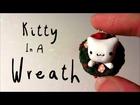 Kitten In A Wreath Tutorial: Christmas Tutorial #3: Polymer Clay!