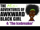 ABG | The Misadventures of AWKWARD Black Girl - Episode 4