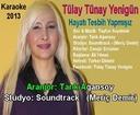 Tülay Tünay Yenigün - Hayatı Tesbih Yapmışız - 2013+Şarkı Sözü