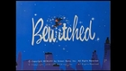 Bewitched Opening and Closing Theme 1964 - 1972